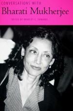 Conversations with Bharati Mukherjee - Bharati Mukherjee