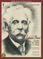 Faure: Sonatas for Violin and Piano: Book/2-CD Pack - Gabriel Faure