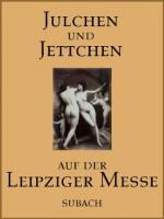 Julchen und Jettchen auf der Leipziger Messe (German Edition) - Anonymous Anonymous, Eckhard Henkel
