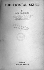 The Crystal Skull - Jack McLaren