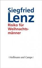 Risiko für Weihnachtsmänner (German Edition) - Siegfried Lenz