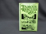 Famous Rescues at Sea (Stories of famous natural disasters) - Richard Garrett