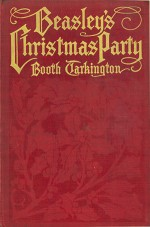 Beasley's Christmas Party - Booth Tarkington, Ruth Sypherd Clements