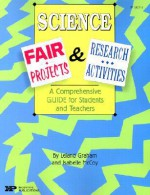 Science Fair Projects & Research Activities: A Comprehensive Guide for Students and Teachers - Incentive Publications, Isabelle McCoy