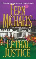 Lethal Justice - Fern Michaels