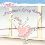 Angelina's Lucky Penny - Katharine Holabird, Helen Craig