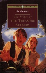 The Story of the Treasure Seekers - E. Nesbit, Cecil Leslie