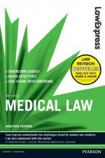 Law Express: Medical Law (Revision Guide) - Jonathan Herring