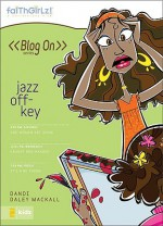 Jazz Off-key - Dandi Daley Mackall