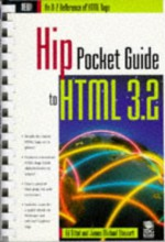 The Hip Pocket Guide to HTML 3.2 - Ed Tittel, James Michael Stewart, Michael Stewart