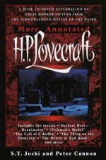 More Annotated H.P. Lovecraft - H.P. Lovecraft, S.T. Joshi, Peter H. Cannon