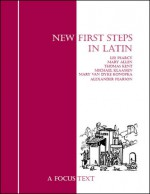 New First Steps in Latin - Lee Pearcy