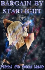 Bargain By Starlight - Stella Price, Audra Price