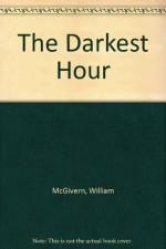 The Darkest Hour - William P. McGivern