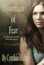 Mountain of Fear - Cynthia Hickey