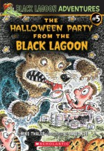 Halloween Party From The Black Lagoon - Mike Thaler
