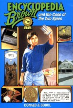 Encyclopedia Brown and the Case of the Two Spies - Donald J. Sobol, Eric Velasquez