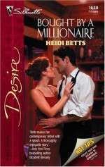Bought by a Millionaire - Heidi Betts