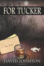 For Tucker (Volume 2) - David Johnson, Digital Donna