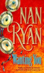 Wanting You - Nan Ryan