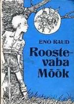 Roostevaba mõõk - Eno Raud, Edgar Valter