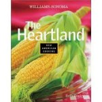 The Heartland (Williams Sonoma New American Cooking) - Beth Dooley