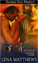 I Never - Lena Matthews