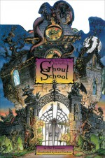 Ghoul School: A Wickedly Scary Pop-Up Book - Pat Thomson, Leo Hartas