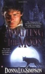 Awaiting the Moon - Donna Lea Simpson
