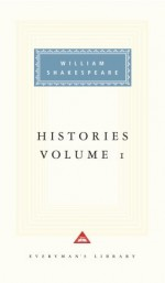 Histories: Volume 1 - Tony Tanner, Everyman's Library, William Shakespeare