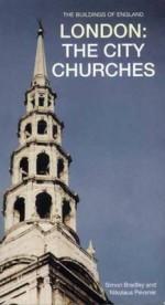 London: The City Churches - Simon Bradley, Nikolaus Pevsner