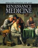 Renaissance Medicine - Nicola Barber