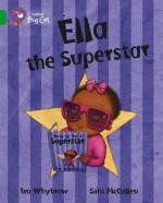 Ella the Superstar: Band 05 - Ian Whybrow