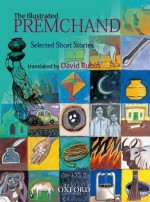 The Illustrated Premchand: Selected Short Stories - Munshi Premchand, David Rubin