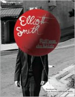 Elliott Smith - Autumn de Wilde, Beck, Chris Walla