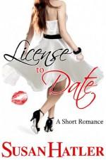 License to Date - Susan Hatler