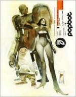 Complete Popbot - Ashley Wood, Sam Kieth
