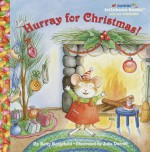 Hurray for Christmas! - Betty D. Boegehold
