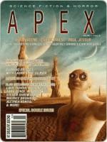 Apex Science Fiction and Horror Digest #12 - Jason Sizemore, Michael West, Maurice Broaddus, Brian Keene, Steven L. Shrewsbury, Cherie Priest, Paul Jessup