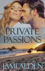 Private Passions - Jami Alden