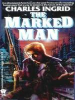 The Marked Man - Charles Ingrid