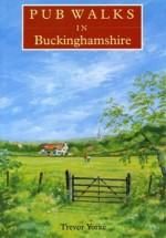 Pub Walks in Buckinghamshire - Trevor Yorke