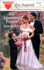 His Answered Prayer - Lois Richer