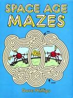 Space Age Mazes - Dave Phillips