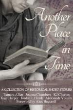 Another Place in Time - KJ Charles, Jordan L. Hawk , Aleksandr Voinov, Kaje Harper, Tamara Allen, Joanna Chambers