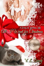 All I Want for Christmas - V.L. Locey