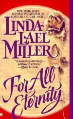 For All Eternity - Linda Lael Miller