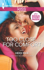 Too Close for Comfort - Heidi Rice