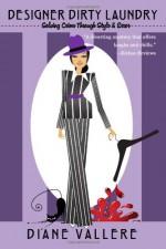 Designer Dirty Laundry - Diane Vallere