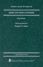 Banks and Their Customers - Margaret C. Jasper, Joan F. Garrett